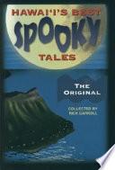 Hawaiʻi's Best Spooky Tales