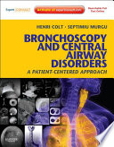 Bronchoscopy and Central Airway Disorders E Book Book