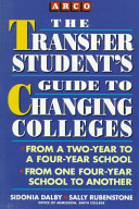 The Transfer Student s Guide to Changing Colleges