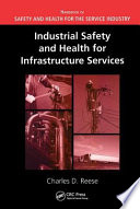 Industrial Safety and Health for Infrastructure Services