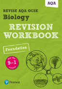 REVISE AQA GCSE Biology Foundation Revision Workbook