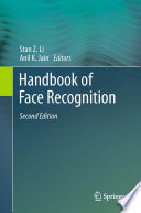 """Handbook of Face Recognition"" by Stan Z. Li, Anil K. Jain"