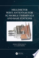 Millimeter Wave Antennas for 5G Mobile Terminals and Base Stations