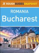 Bucharest  Rough Guides Snapshot Romania