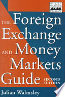 The Foreign Exchange and Money Markets Guide