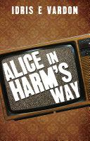 Alice in Harm s Way