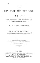 Pdf The Dew-Drop and the Mist: an Account of the Phenomena and Properties of Atmospheric Vapour in Various Parts of the World