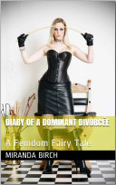 Pdf Diary of a Dominant Divorcée Telecharger