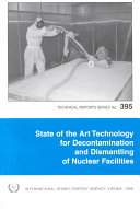 State of the Art Technology for Decontamination and Dismantling of Nuclear Facilities