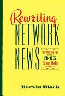 Rewriting Network News