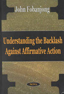 Understanding the Backlash Against Affirmative Action
