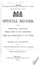 Official Record Containing Introduction  Catalogues  Official Awards of the Commissioners  Reports and Recommendations of the Experts  and Essays and Statistics on the Social and Economic Resources of the Colony of Victoria
