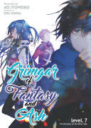 Grimgar of Fantasy and Ash: Volume 7