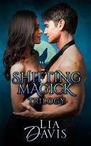 Shifting Magick Trilogy