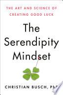 The Serendipity Mindset Book PDF
