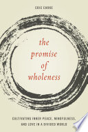 The Promise of Wholeness
