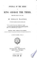 Journal of the Reign of King George the Third from the Year 1771 to 1783  Now First Published from the Original Mss  Ed  with Notes by Doran