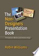 The Non designer s Presentation Book Book PDF