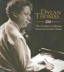 Dylan Thomas The Caedmon CD Collection