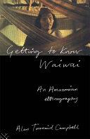 Pdf Getting to Know Waiwai