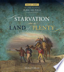 Starvation in a Land of Plenty