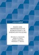 Race And Representative Bureaucracy In American Policing
