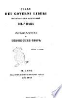 Quale dei governi liberi meglio convenga alla felicità dell'Italia