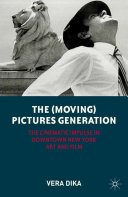 The (Moving) Pictures Generation ebook