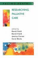 Researching Palliative Care