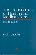 The Economics of Health and Medical Care Book