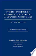Stevens  Handbook of Experimental Psychology and Cognitive Neuroscience  Learning and Memory