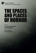 The Spaces and Places of Horror