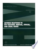 Adverse reactions to HIV vaccines : medical, ethical, and legal issues.