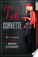Red Corvette   Corvette Rojo Bi Lingual