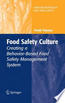 """""""Food Safety Culture: Creating a Behavior-Based Food Safety Management System"""" by Frank Yiannas"""