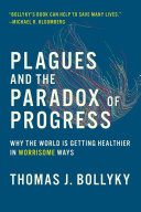 Pdf Plagues and the Paradox of Progress