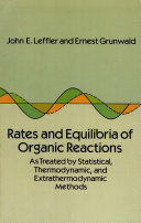Rates and Equilibria of Organic Reactions as Treated by Statistical  Thermodynamic  and Extrathermodynamic Methods