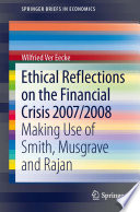 Ethical Reflections On The Financial Crisis 2007 2008