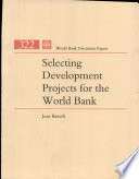Selecting Development Projects For The World Bank