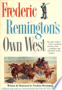 Frederic Remington   s Own West Book