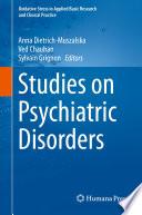 Studies On Psychiatric Disorders Book PDF