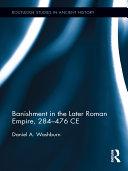 Pdf Banishment in the Later Roman Empire, 284-476 CE