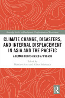 Climate Change  Disasters  and Internal Displacement in Asia and the Pacific