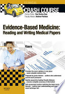 Crash Course Evidence Based Medicine  Reading and Writing Medical Papers   E Book Book