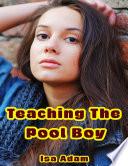 Teaching the Pool Boy