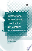International Watercourses Law For The 21st Century