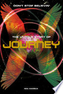 Don t Stop Believin   The Untold Story Of Journey