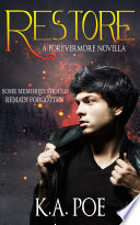 Restore A Forevermore Novella Forevermore Book 5 5