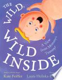 The Wild, Wild Inside