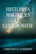 Pdf Histoires magiques du Club Positif Telecharger